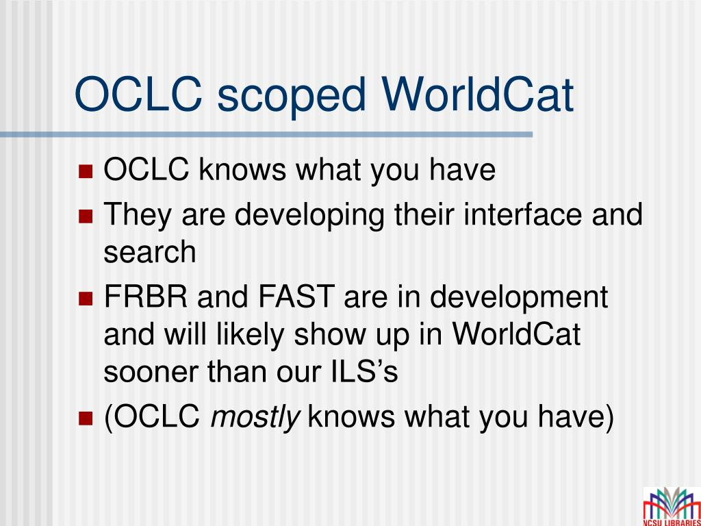 OCLC scoped WorldCat