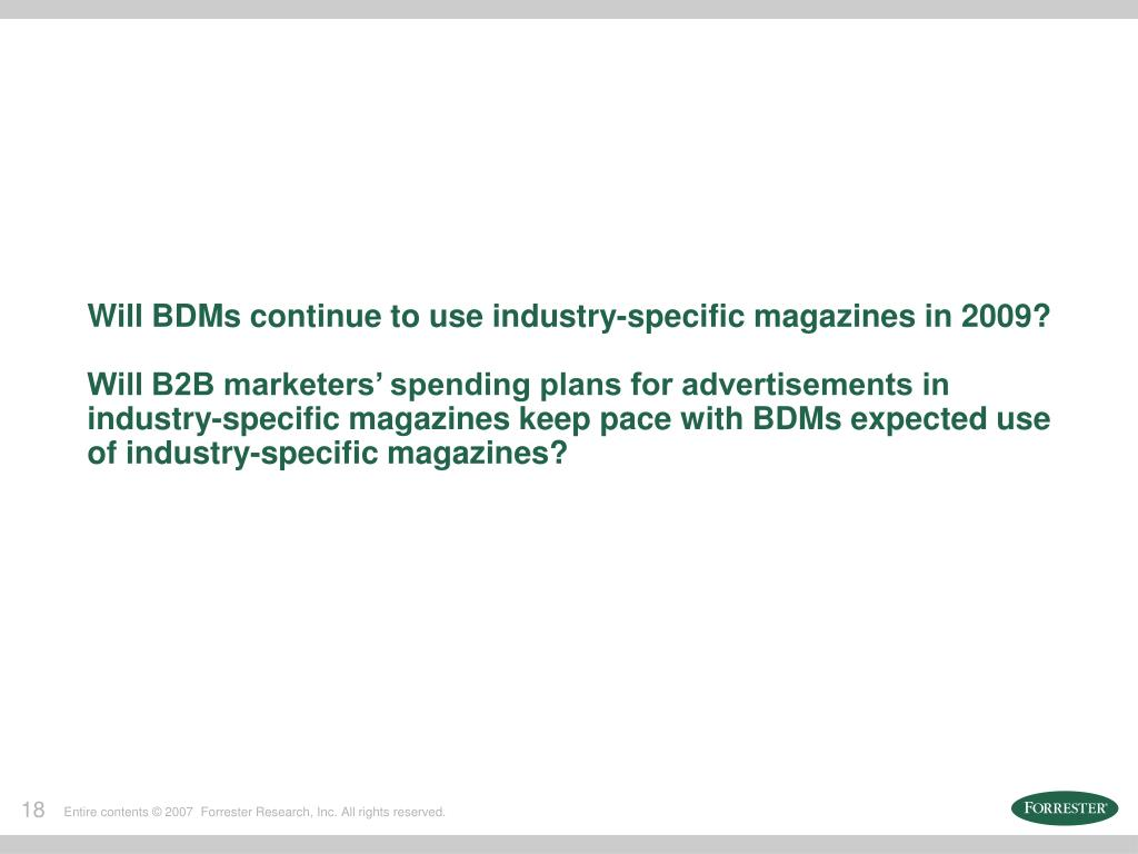 Will BDMs continue to use industry-specific magazines in 2009?