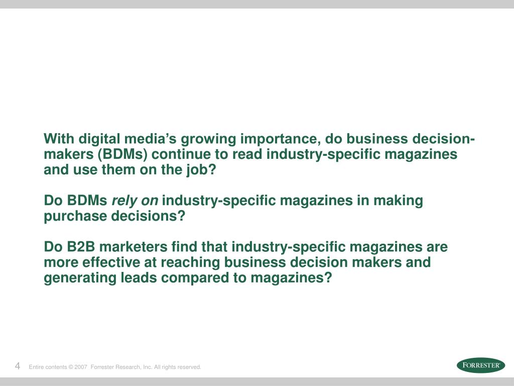 With digital media's growing importance, do business decision-makers (BDMs) continue to read industry-specific magazines and use them on the job?
