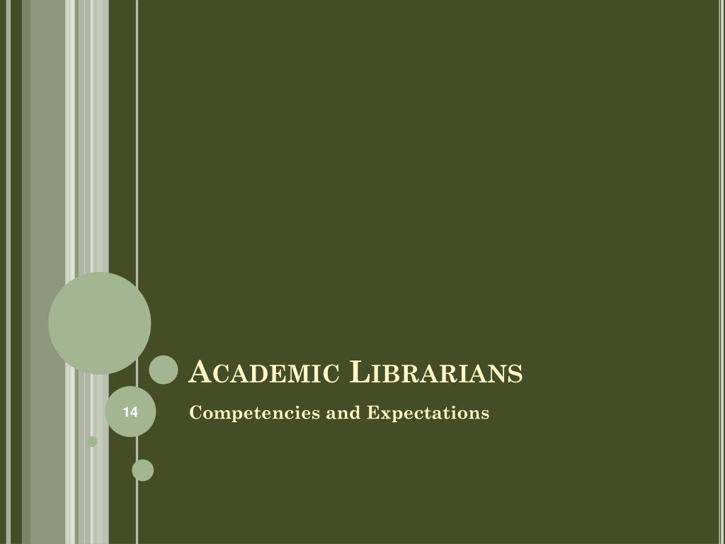 Academic Librarians