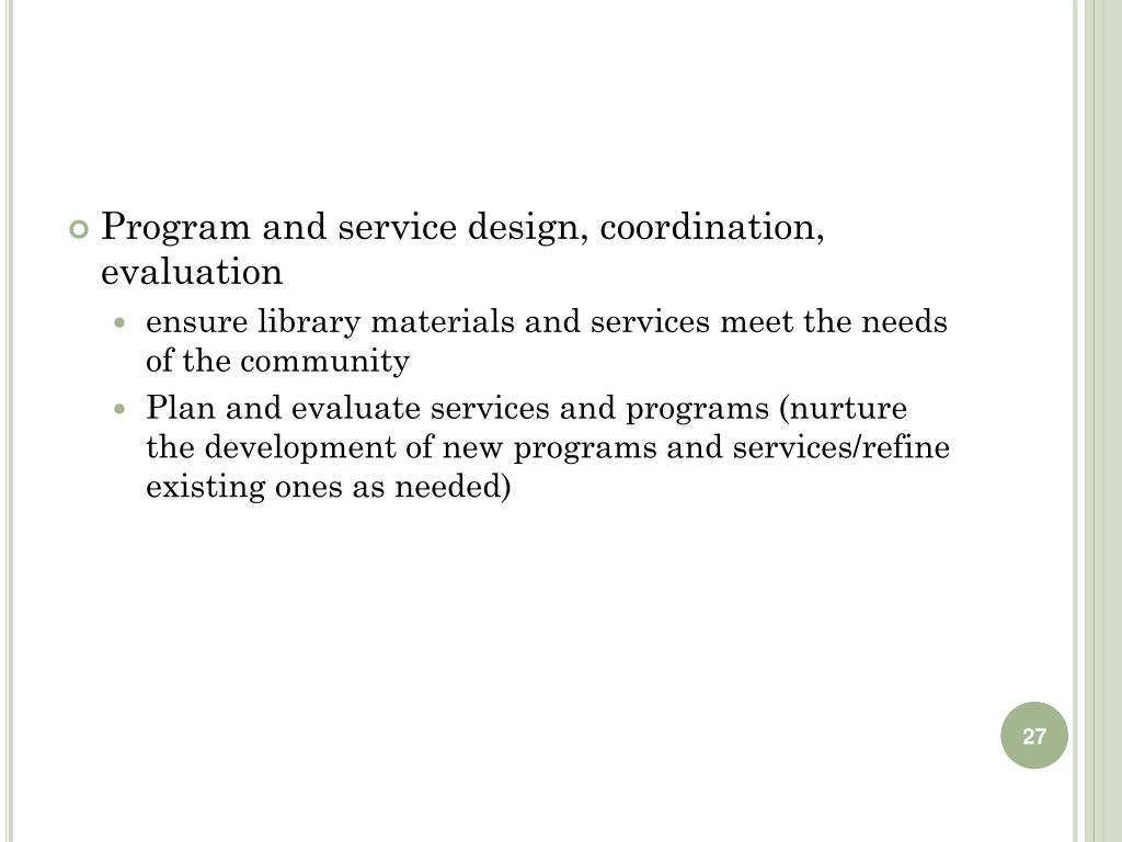 Program and service design, coordination, evaluation