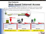 key features web based internet access