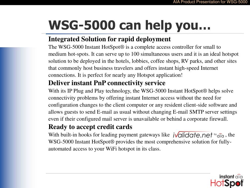 WSG-5000 can help you…