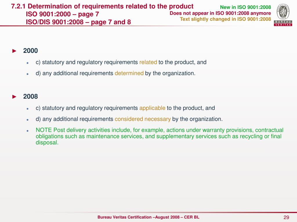 7.2.1 Determination of requirements related to the product
