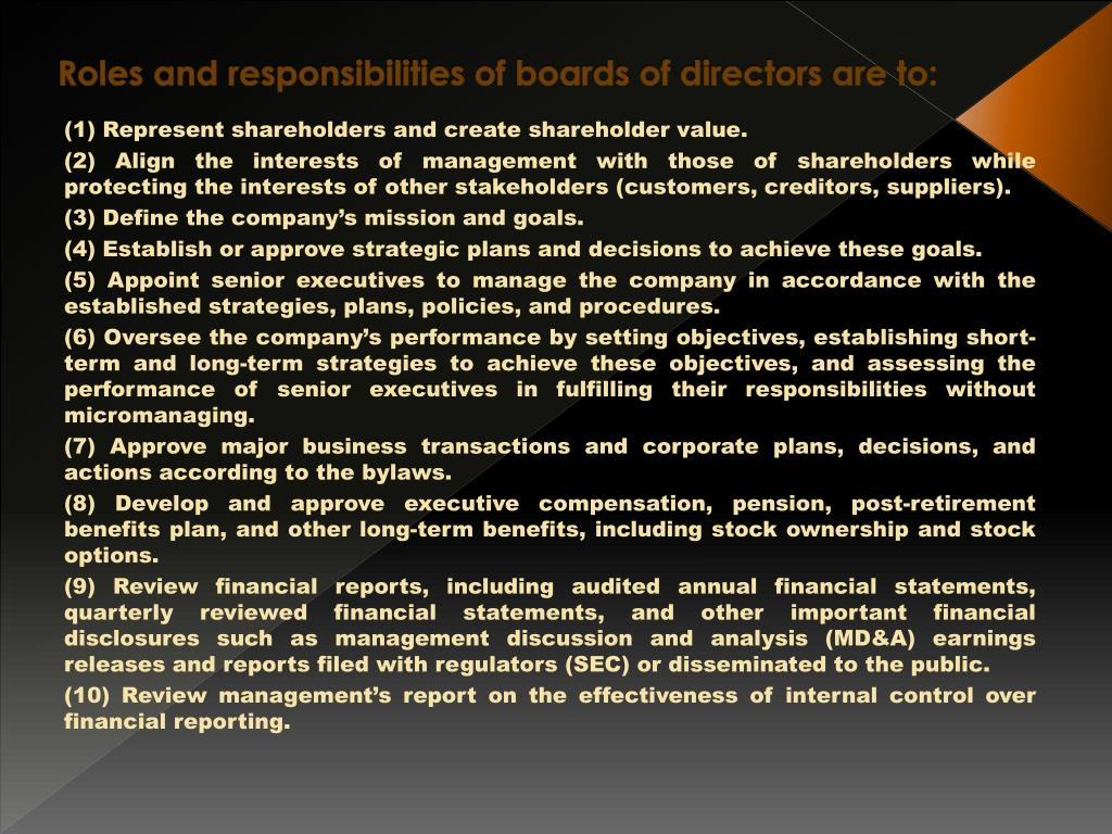 Roles and responsibilities of boards of directors are to: