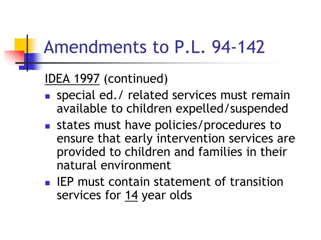 Amendments to P.L. 94-142