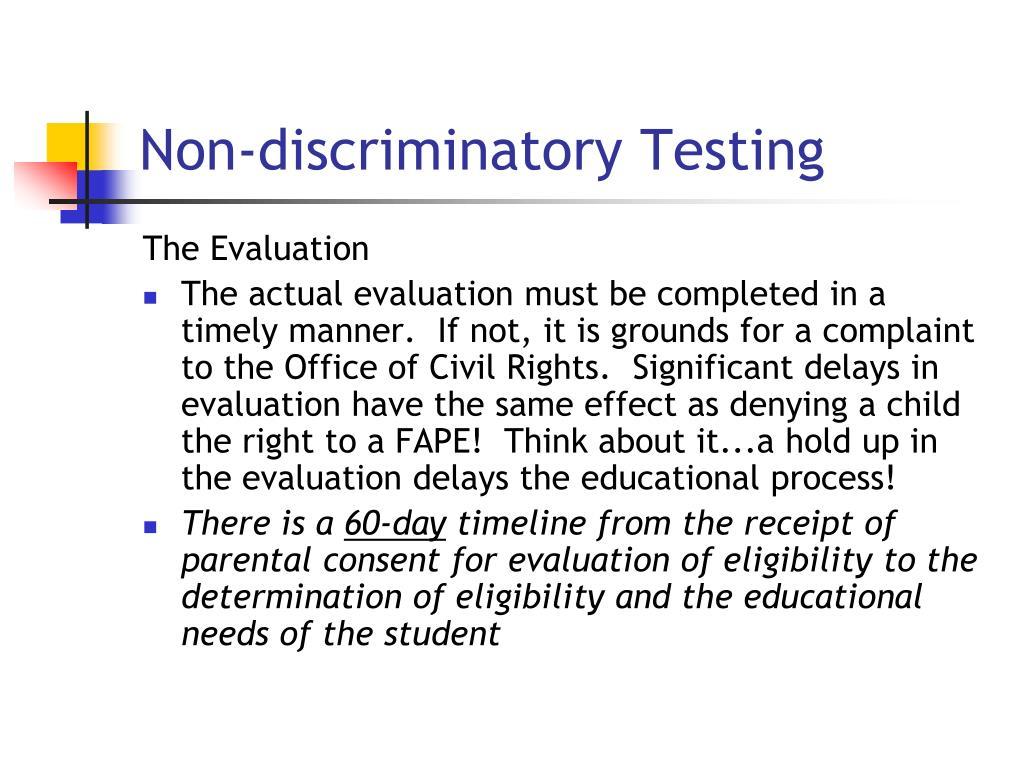 Non-discriminatory Testing
