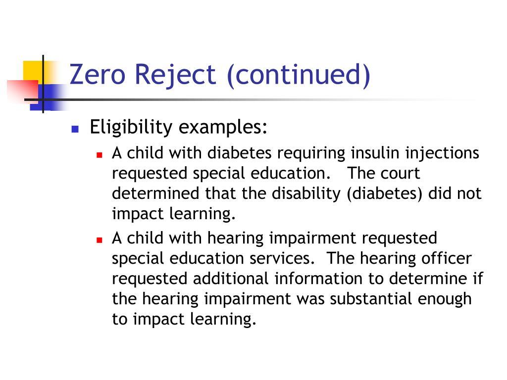 Zero Reject (continued)