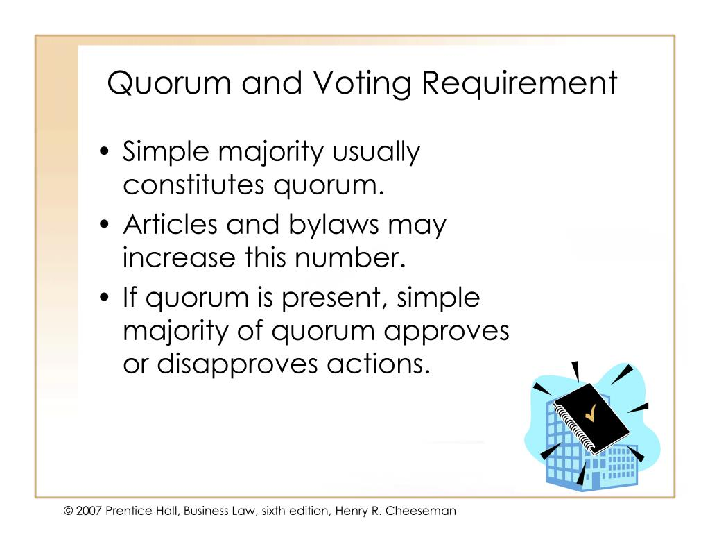 Quorum and Voting Requirement