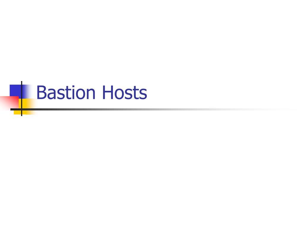 Bastion Hosts