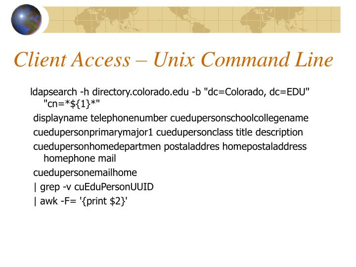 Client Access – Unix Command Line