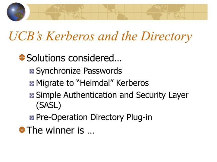UCB's Kerberos and the Directory