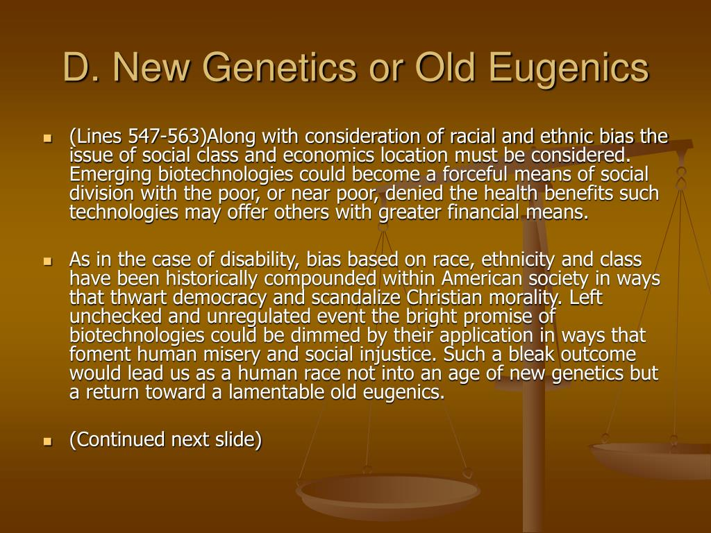 D. New Genetics or Old Eugenics