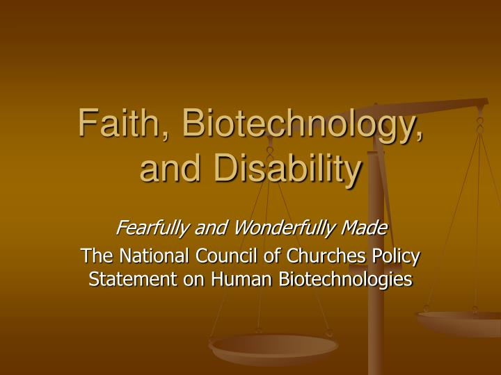 Faith biotechnology and disability