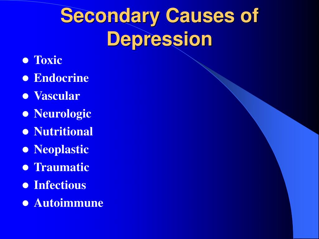 Secondary Causes of Depression