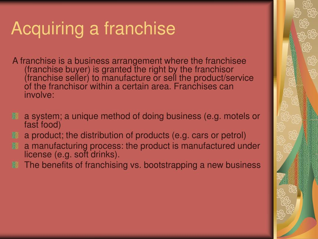 Acquiring a franchise