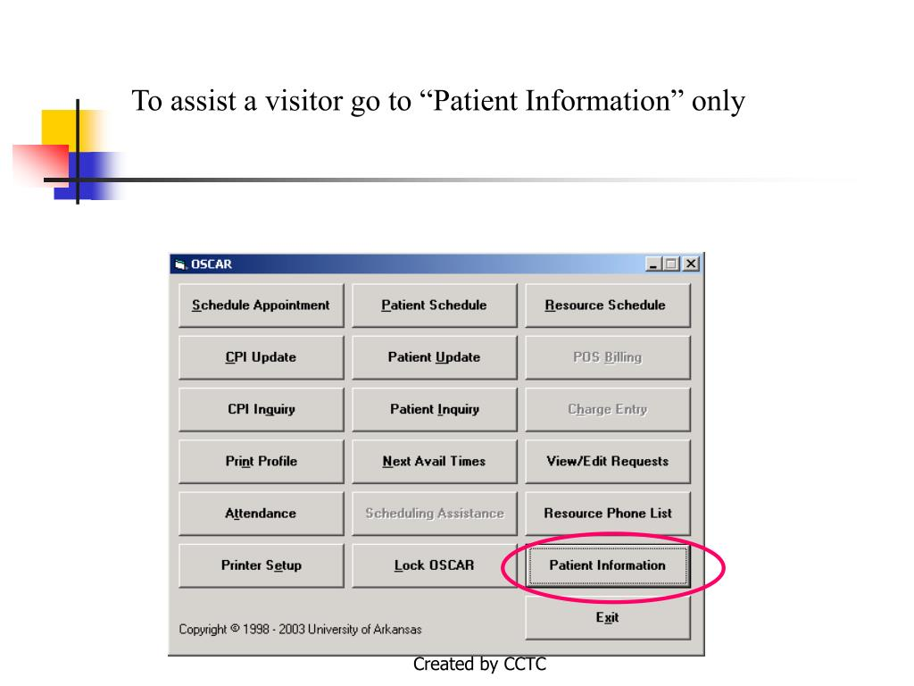 "To assist a visitor go to ""Patient Information"" only"