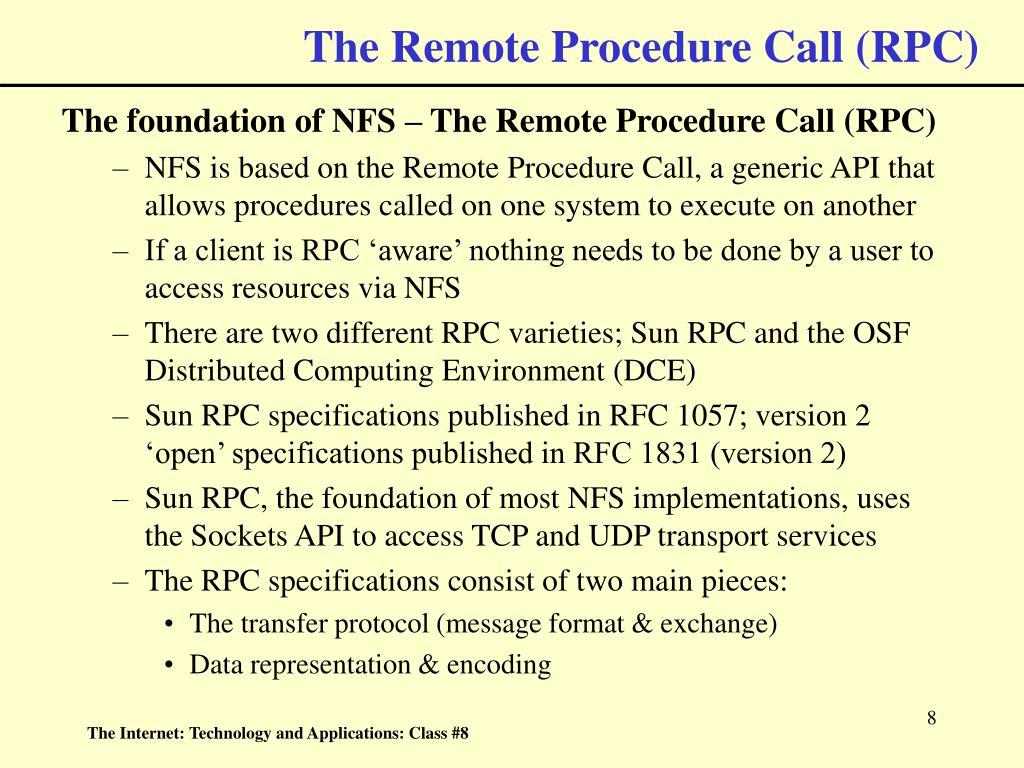 The Remote Procedure Call (RPC)