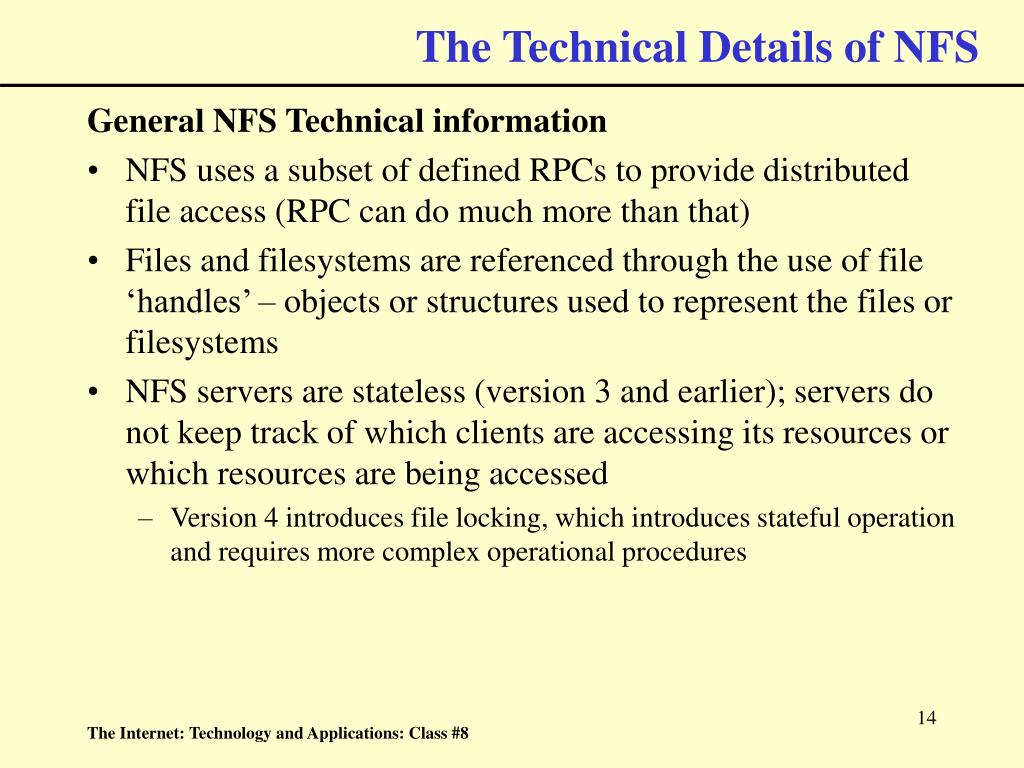 The Technical Details of NFS
