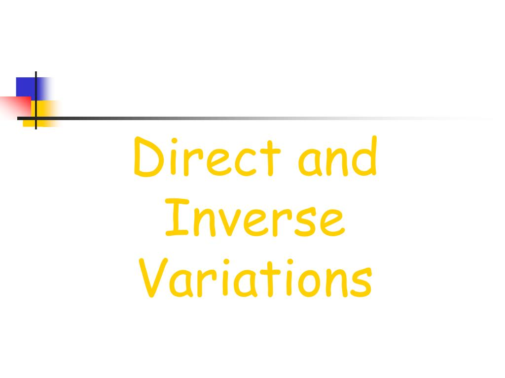 Direct and Inverse