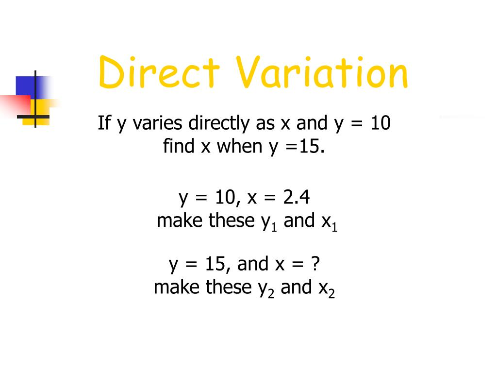If y varies directly as x and y = 10
