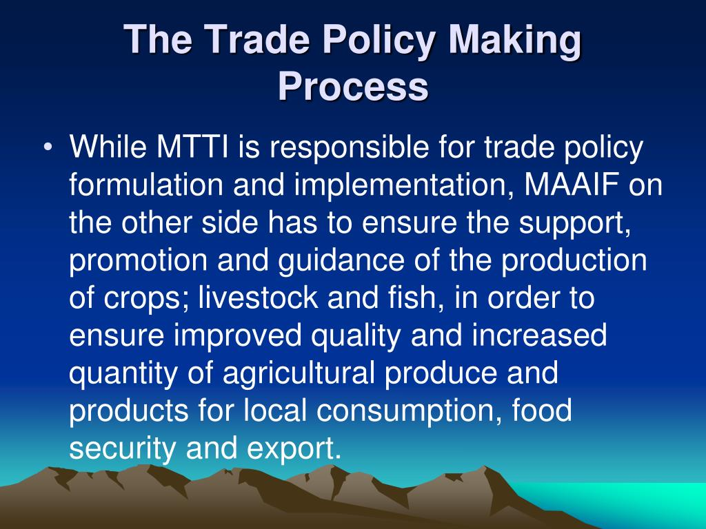The Trade Policy Making Process