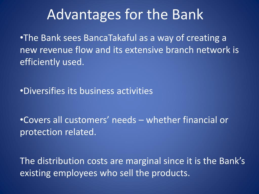 Advantages for the Bank