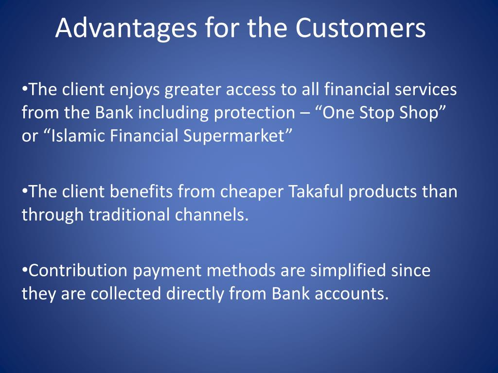Advantages for the Customers