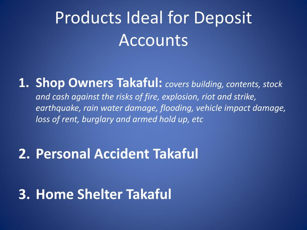 Products Ideal for Deposit Accounts