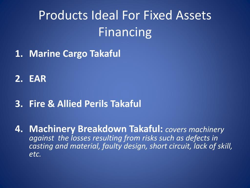 Products Ideal For Fixed Assets Financing