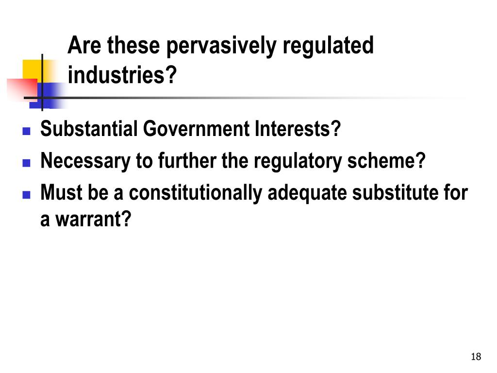 Are these pervasively regulated industries?