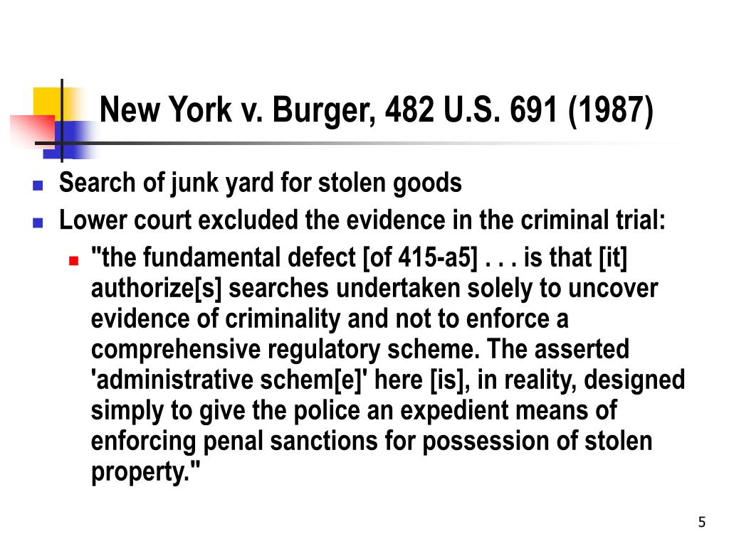 New York v. Burger, 482 U.S. 691 (1987)