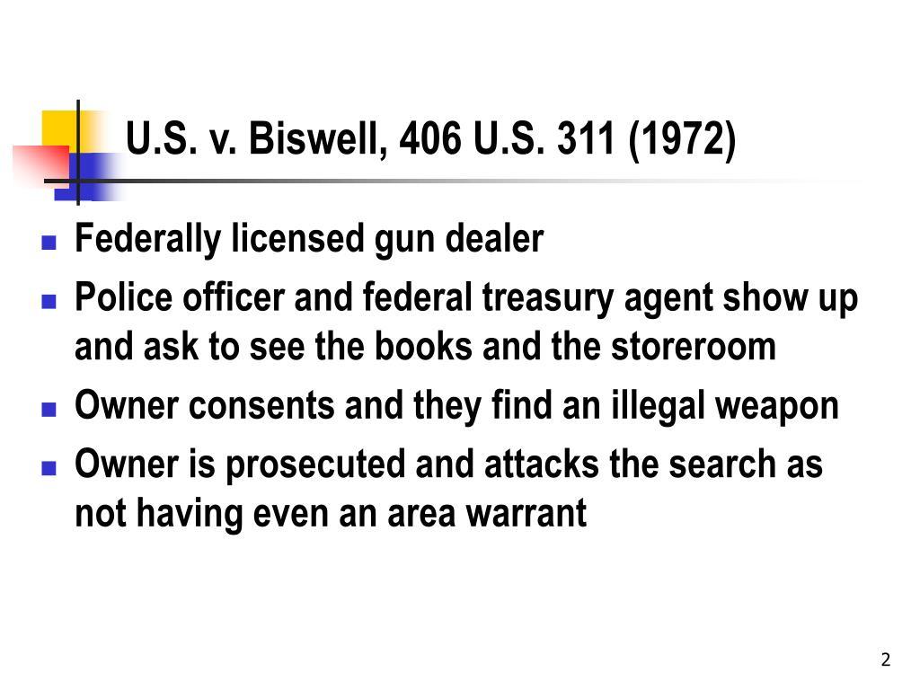 U.S. v. Biswell, 406 U.S. 311 (1972)