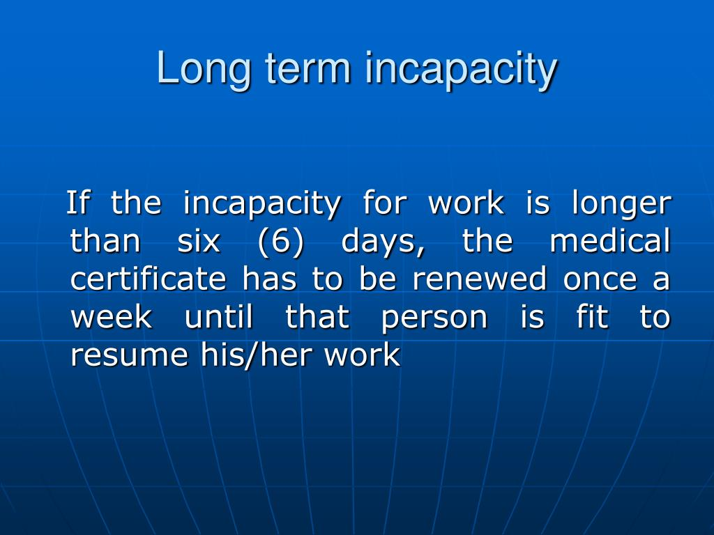 Long term incapacity