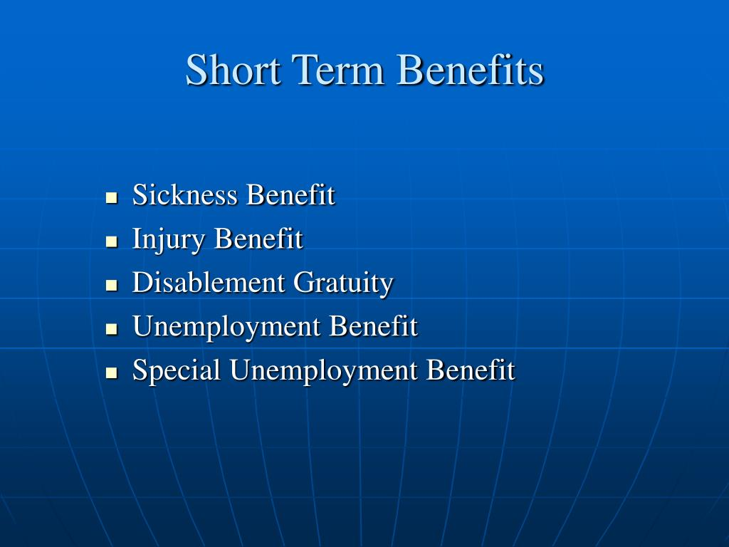 Short Term Benefits