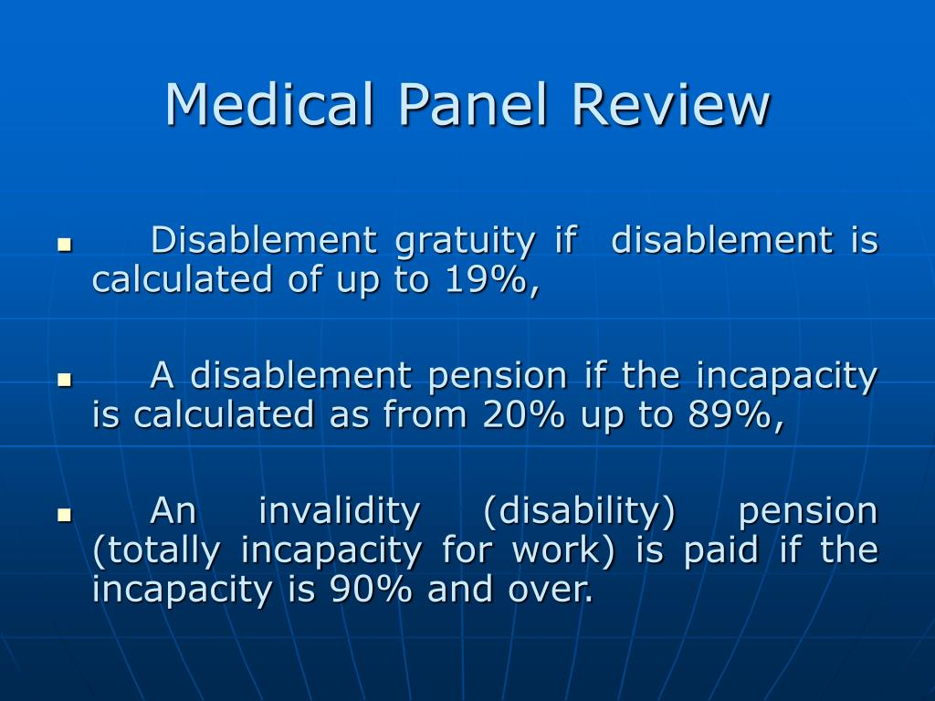 Medical Panel Review