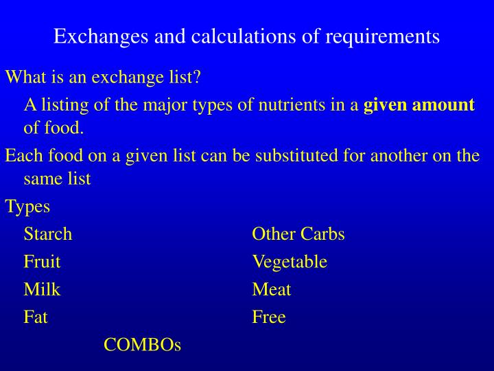 Exchanges and calculations of requirements