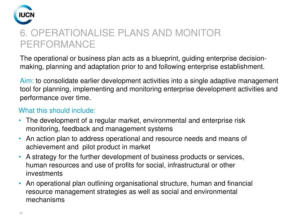 6. OPERATIONALISE PLANS AND MONITOR PERFORMANCE