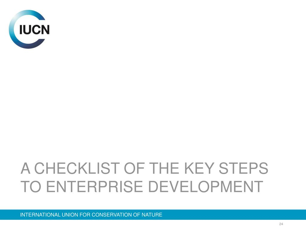 A CHECKLIST OF THE KEY STEPS TO ENTERPRISE DEVELOPMENT