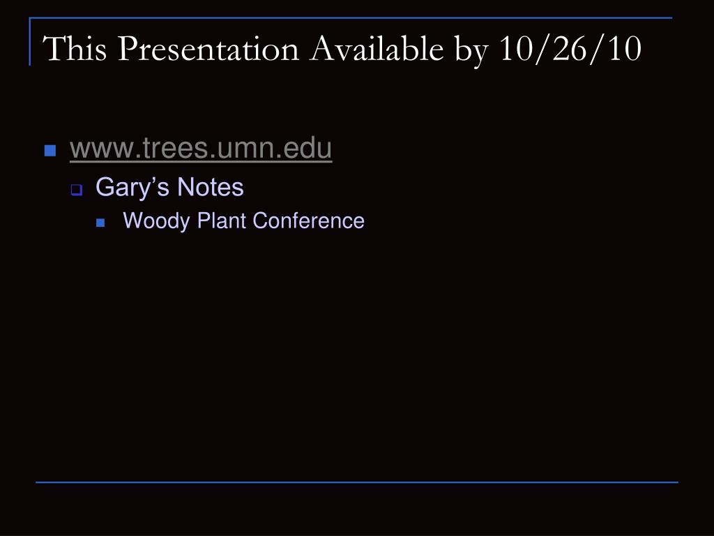 This Presentation Available by 10/26/10