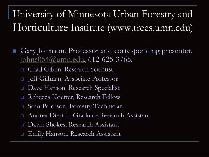 University of minnesota urban forestry and horticulture institute www trees umn edu