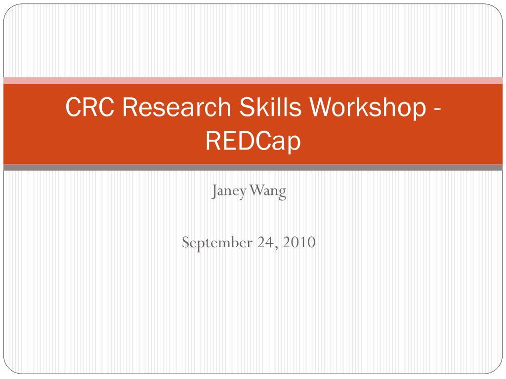 CRC Research Skills Workshop - REDCap