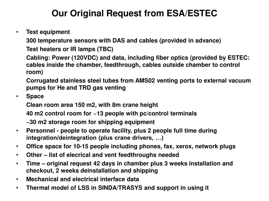Our Original Request from ESA/ESTEC
