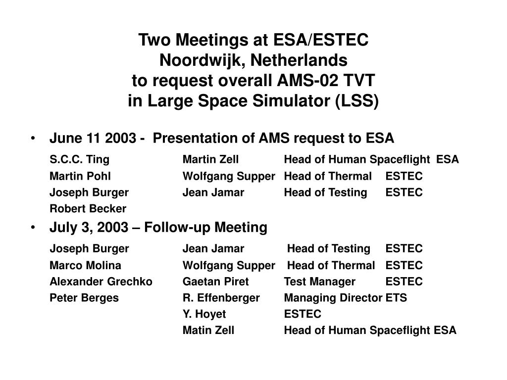 Two Meetings at ESA/ESTEC