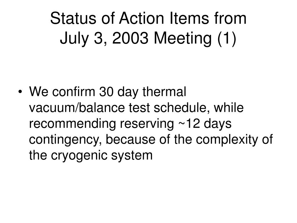 Status of Action Items from