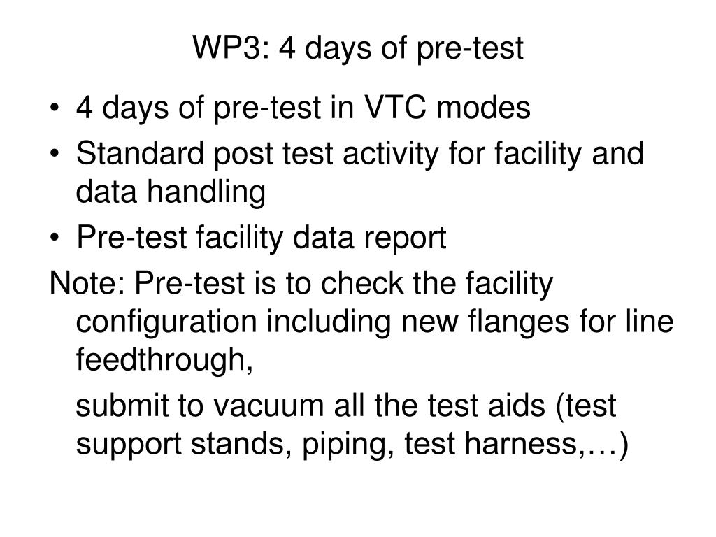 WP3: 4 days of pre-test