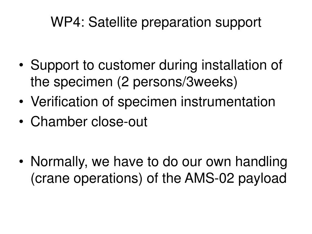WP4: Satellite preparation support