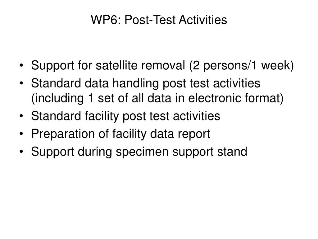 WP6: Post-Test Activities