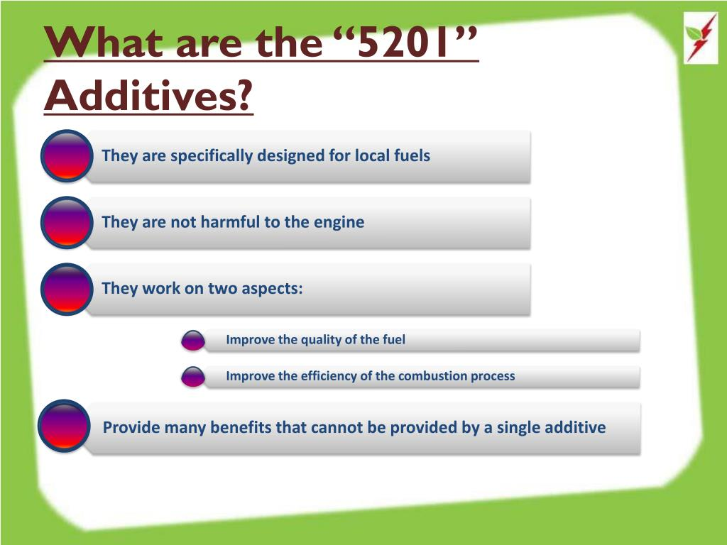 "What are the ""5201"" Additives?"