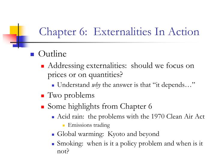 Chapter 6 externalities in action